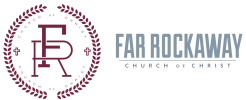 The Far Rockaway Church of Christ